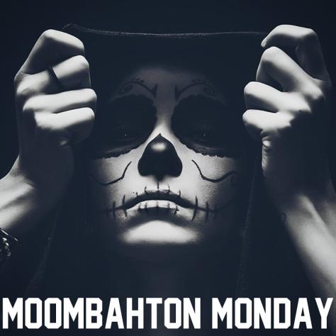 MOOMBAH MONDAY