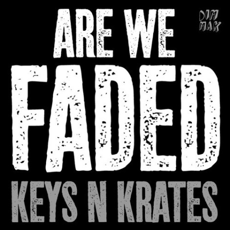 Keys N Krates - Faded preview