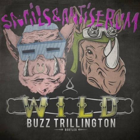 Snails x Antiserum - Wild (Buzz Trillington Bootleg)