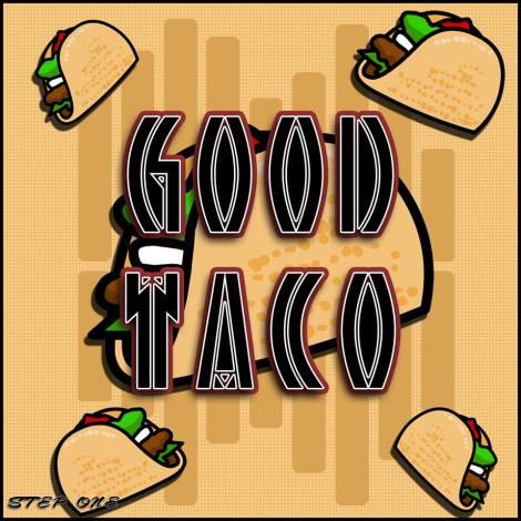 good taco